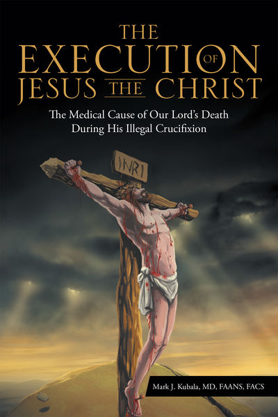 The Execution of Jesus the Christ