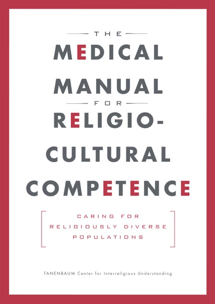 The Medical Manual for Religio-Cultural Competence