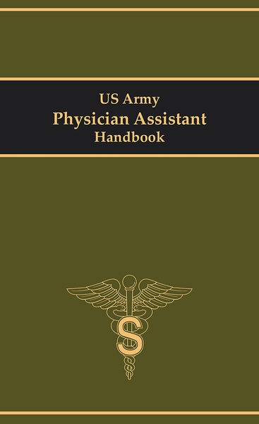 US Army Physician Assistant Handbook