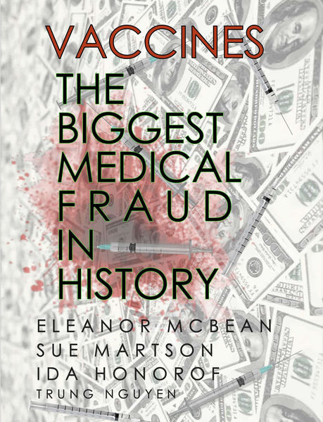 Vaccines: The Biggest Medical Fraud in History