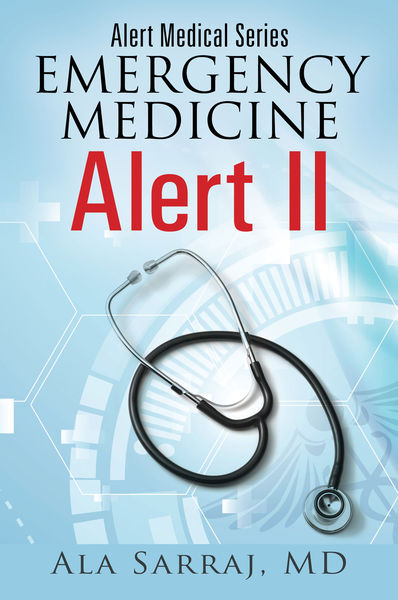 Alert Medical Series: Emergency Medicine Alert II