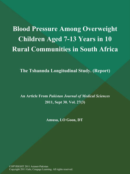 Blood Pressure Among Overweight Children Aged 7-13 Years in 10 Rural Communities in South Africa: The Tshannda Longitudinal Study (Report)