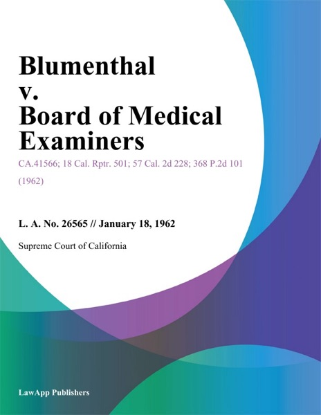 Blumenthal V. Board Of Medical Examiners