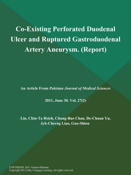 Co-Existing Perforated Duodenal Ulcer and Ruptured Gastroduodenal Artery Aneurysm (Report)
