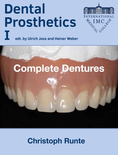 Dental Prosthetics I - Complete Dentures