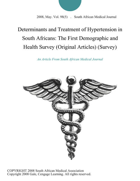 Determinants and Treatment of Hypertension in South Africans: The First Demographic and Health Survey (Original Articles) (Survey)