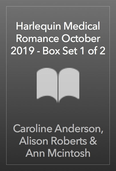 Harlequin Medical Romance October 2019 - Box Set 1 of 2
