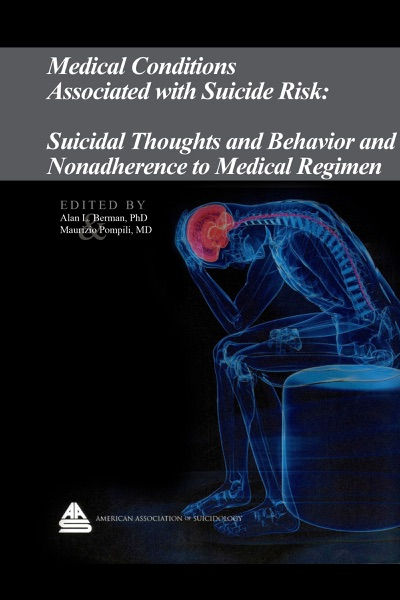 Medical Conditions Associated with Suicide Risk: Suicidal Thoughts and Behavior and Nonadherence to Medical Regimen