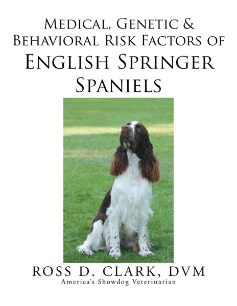 Medical, Genetic & Behavioral Risk Factors of  English Springer Spaniels