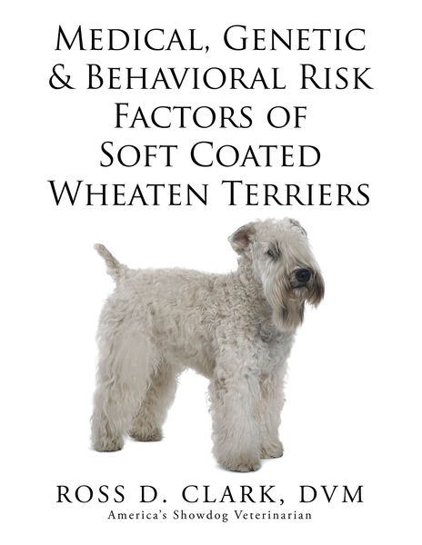 Medical, Genetic & Behavioral Risk Factors of Soft Coated Wheaten Terriers
