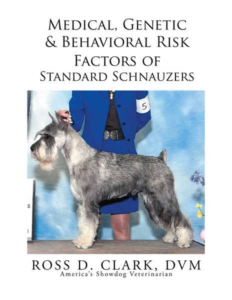 Medical, Genetic & Behavioral Risk Factors of Standard Schnauzers