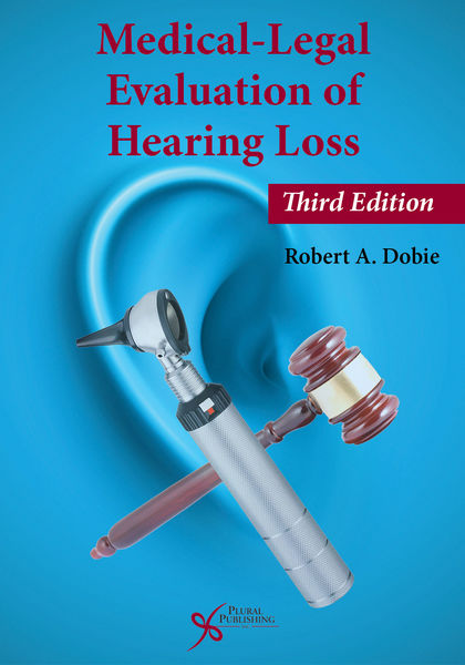 Medical-Legal Evaluation of Hearing Loss