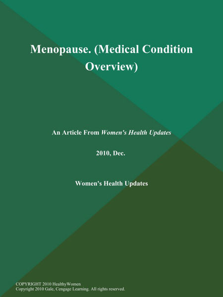 Menopause (Medical Condition Overview)