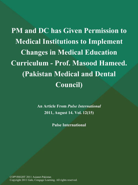 PM and DC has Given Permission to Medical Institutions to Implement Changes in Medical Education Curriculum - Prof. Masood Hameed (Pakistan Medical and Dental Council)