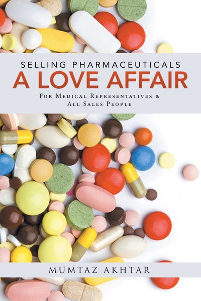 Selling Pharmaceuticals-A Love Affair