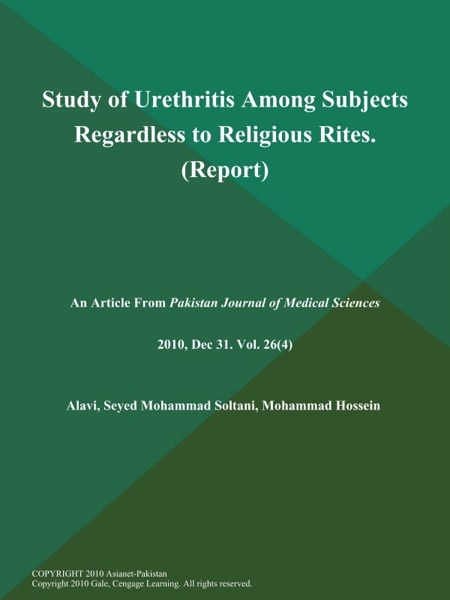 Study of Urethritis Among Subjects Regardless to Religious Rites (Report)