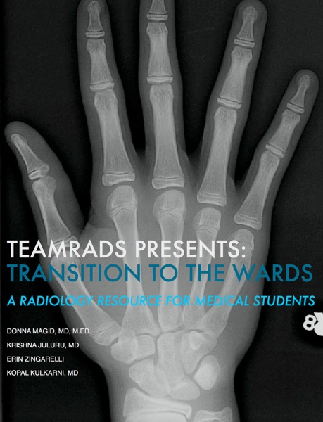 TeamRads Presents: Transition to the Wards