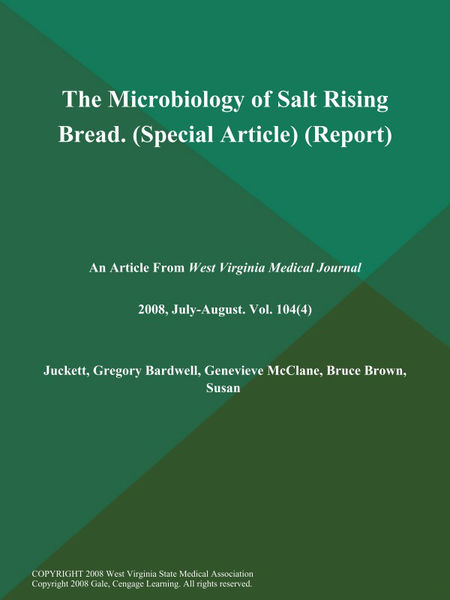 The Microbiology of Salt Rising Bread (Special Article) (Report)