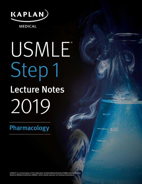 USMLE Step 1 Lecture Notes 2019: Pharmacology