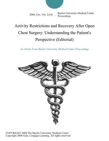 Activity Restrictions and Recovery After Open Chest Surgery: Understanding the Patient's Perspective (Editorial)