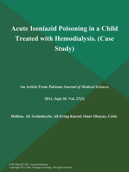 Acute Isoniazid Poisoning in a Child Treated with Hemodialysis (Case Study)