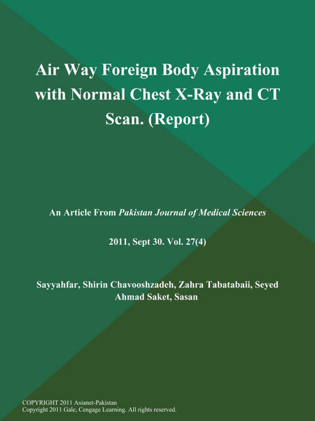Air Way Foreign Body Aspiration with Normal Chest X-Ray and CT Scan (Report)