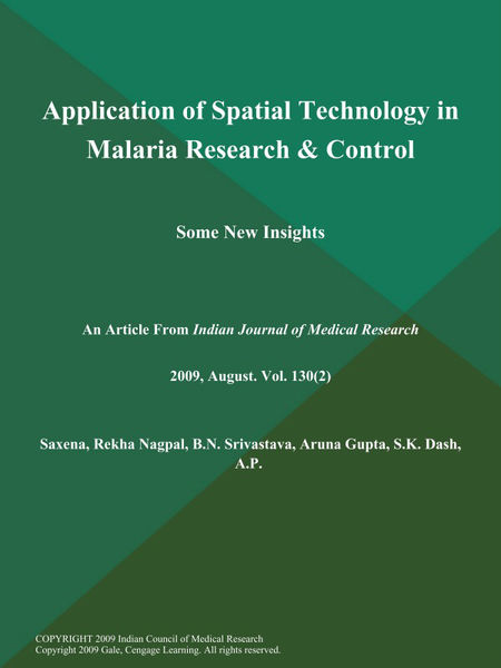 Application of Spatial Technology in Malaria Research & Control: Some New Insights