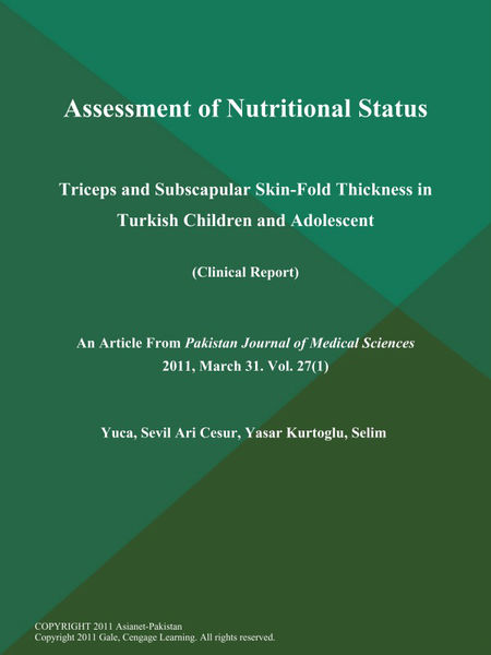 Assessment of Nutritional Status: Triceps and Subscapular Skin-Fold Thickness in Turkish Children and Adolescent (Clinical Report)