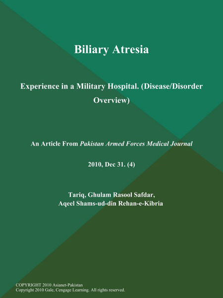 Biliary Atresia: Experience in a Military Hospital (Disease/Disorder Overview)