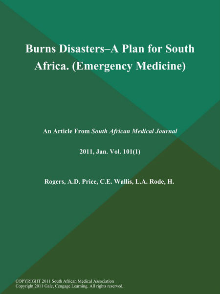 Burns Disasters--a Plan for South Africa (Emergency Medicine)