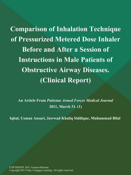 Comparison of Inhalation Technique of Pressurized Metered Dose Inhaler Before and After a Session of Instructions in Male Patients of Obstructive Airway Diseases (Clinical Report)