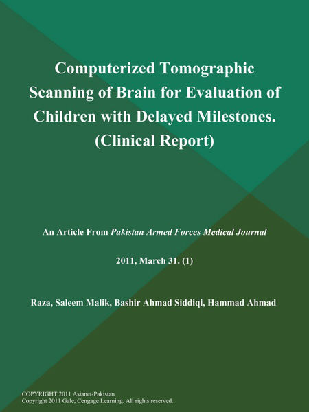 Computerized Tomographic Scanning of Brain for Evaluation of Children with Delayed Milestones (Clinical Report)