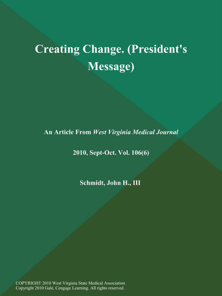 Creating Change (President's Message)