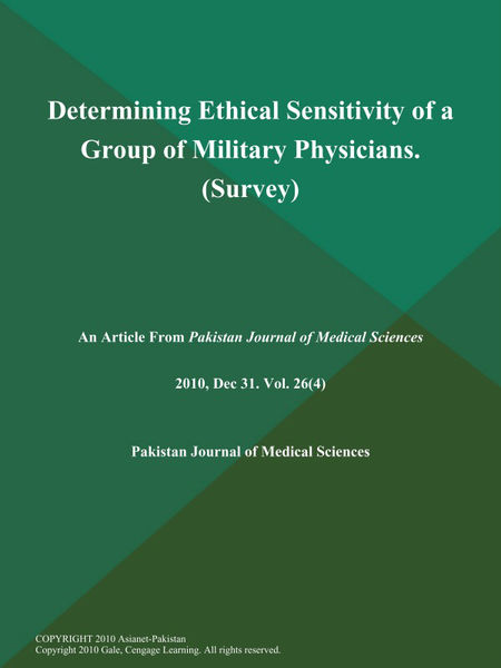 Determining Ethical Sensitivity of a Group of Military Physicians (Survey)