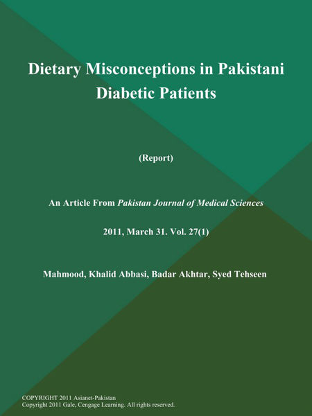 Dietary Misconceptions in Pakistani Diabetic Patients (Report)