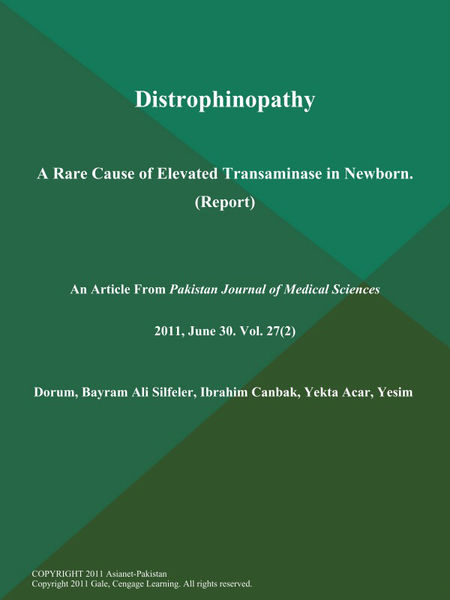 Distrophinopathy: A Rare Cause of Elevated Transaminase in Newborn (Report)