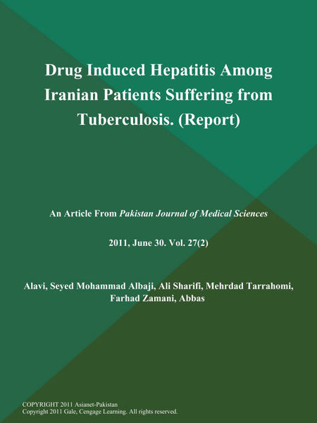Drug Induced Hepatitis Among Iranian Patients Suffering from Tuberculosis (Report)