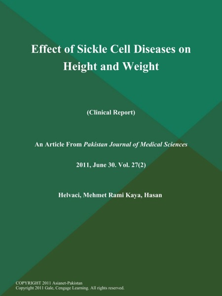 Effect of Sickle Cell Diseases on Height and Weight (Clinical Report)