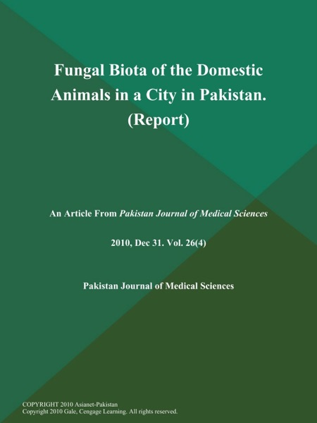 Fungal Biota of the Domestic Animals in a City in Pakistan (Report)