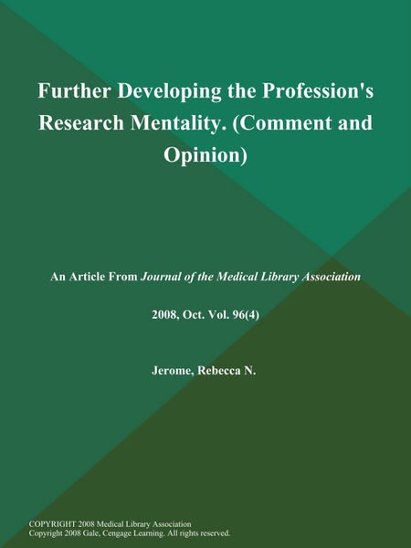 Further Developing the Profession's Research Mentality (Comment and Opinion)