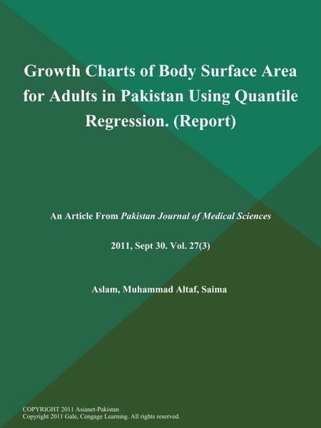 Growth Charts of Body Surface Area for Adults in Pakistan Using Quantile Regression (Report)