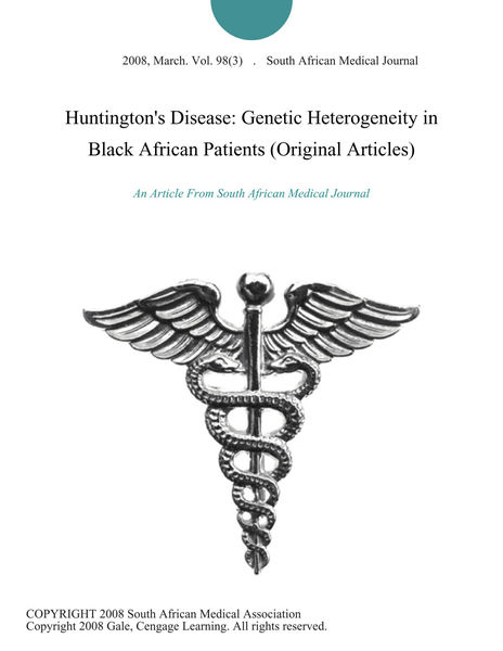 Huntington's Disease: Genetic Heterogeneity in Black African Patients (Original Articles)