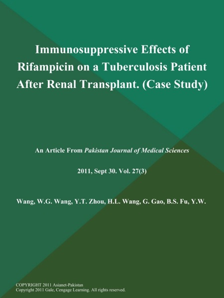 Immunosuppressive Effects of Rifampicin on a Tuberculosis Patient After Renal Transplant (Case Study)