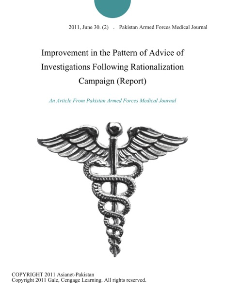 Improvement in the Pattern of Advice of Investigations Following Rationalization Campaign (Report)
