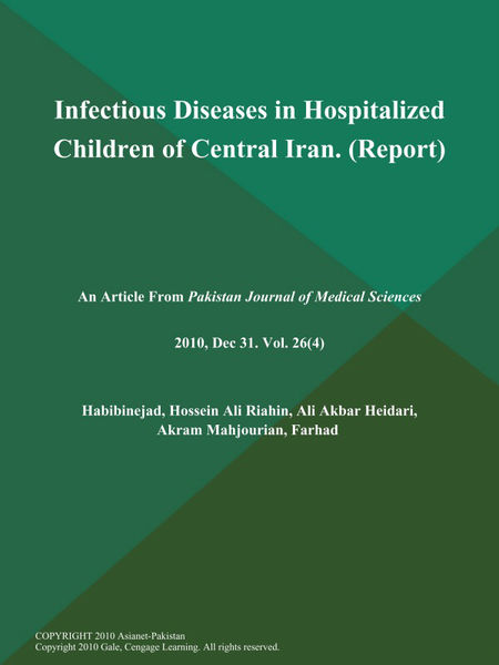 Infectious Diseases in Hospitalized Children of Central Iran (Report)