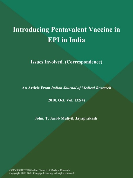 Introducing Pentavalent Vaccine in EPI in India: Issues Involved (Correspondence)