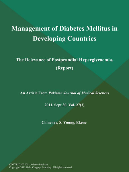 Management of Diabetes Mellitus in Developing Countries: The Relevance of Postprandial Hyperglycaemia (Report)