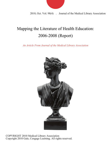 Mapping the Literature of Health Education: 2006-2008 (Report)