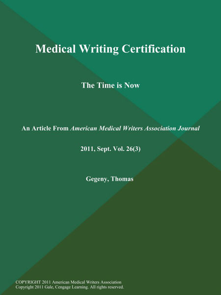 Medical Writing Certification: The Time is Now