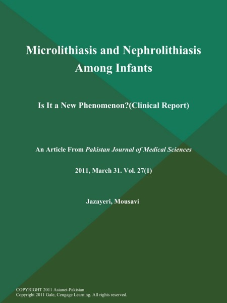 Microlithiasis and Nephrolithiasis Among Infants: Is It a New Phenomenon? (Clinical Report)
